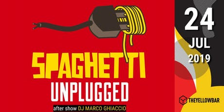 Spaghetti Unplugged Band - The Yellow Bar biglietti