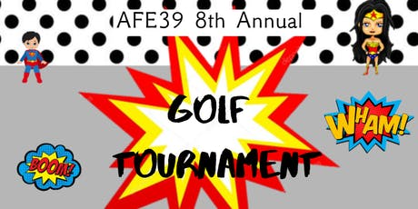 AFE39 8th Annual Golf Tournament tickets