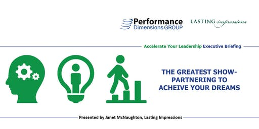 The Greatest Show - Partnering to Achieve your Dreams