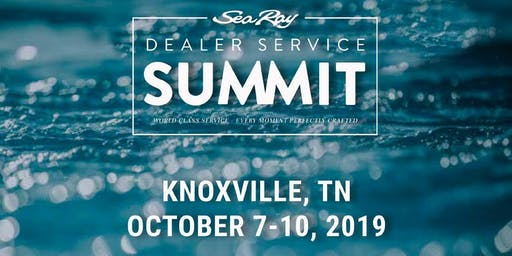 2019 Sea Ray Dealer Service Summit - Dealer Registration