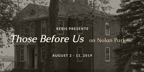 Those Before Us: Nolan Park tickets