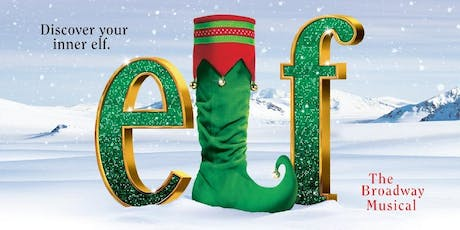 Elf the Musical - Wednesday, November 20th at 7:30 pm tickets