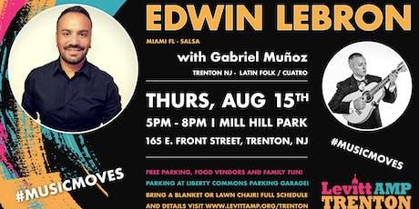 Levitt AMP Trenton Music Series: Edwin Lebron w/ Gabriel Munoz tickets