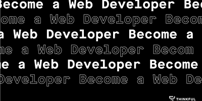 Thinkful Webinar | Becoming a Web Developer Info Session