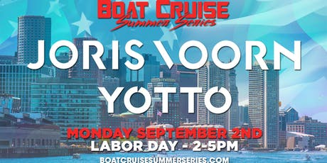 JORIS VOORN & YOTTO | Boat Cruise Summer Series | 9.2.19 | 21+ tickets