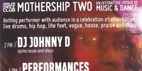 Mothership Two: Interactive Voyage of Music and Dance tickets