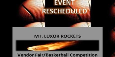 Mt. Luxor Rockets Vendor Fair/Basketball Competiton Fundraiser tickets