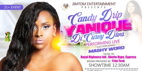 Candy Drip Featuring Yanique Di Curvy Diva tickets