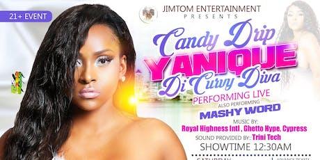 Candy Drip Featuring Yanique Di Curvy Diva tickets