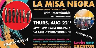 Levitt AMP Trenton Music Series: La Misa Negra w/ Interminable