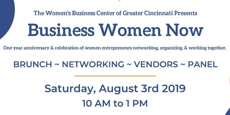 Business Women Now: A Celebration of Women Entrepreneurs Networking, Organizing, and Working Together tickets
