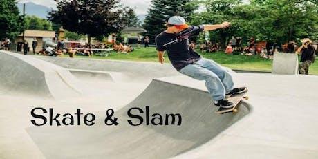 4th Annual Skate & Slam tickets