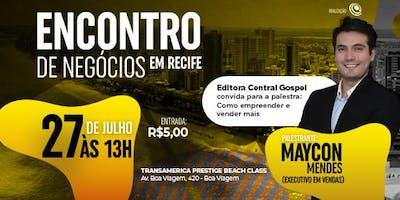 1º  Encontro de Negócios  em Recife ( Lote especial )