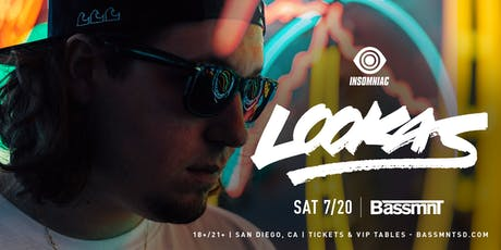 Lookas at Bassmnt Saturday 7/20 tickets