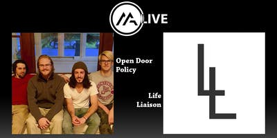 Open Door Policy & Life Liaison at Mazevo: Live!