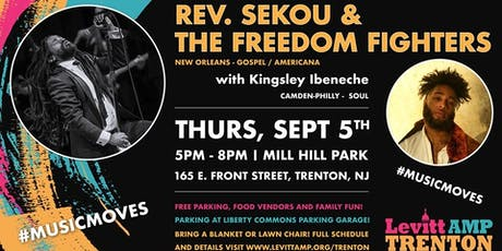 LevittAMP Trenton Music Series: Reverend Sekou & Guests w/Kingsley Ibeneche tickets