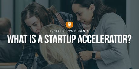 Bunker Brews Omaha: What is a Startup Accelerator? tickets