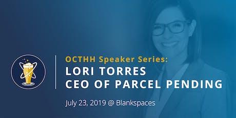 OC Tech Happy Hour Speaker Series - Lori Torres tickets