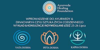 Wprowadzenie do Ayurwedy i Dinacharya czyli sztuka życia codziennego