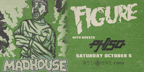 Figure Presents Madhouse   IRIS ESP101 Learn to Believe 18+   Saturday Oct 5 tickets