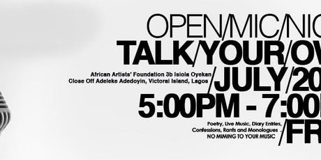 TALK YOUR OWN OPEN MIC tickets