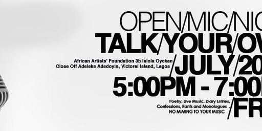 TALK YOUR OWN OPEN MIC