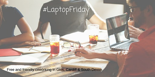 Laptop Friday (Devon)