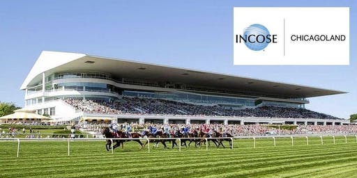 INCOSE Chicagoland Chapter Summer Social - A Day at the Races