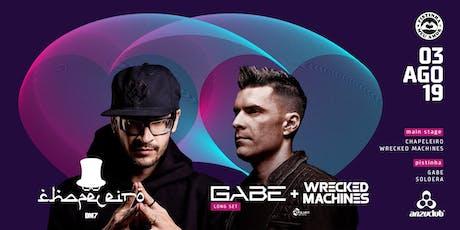 Gabe, Chapeleiro & Wrecked Machines #PistinhaMeuAmor ingressos