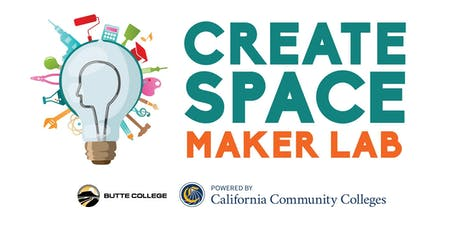 Educator's Makerspace Convening @ Butte College tickets