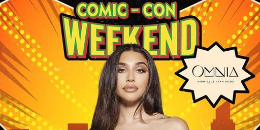 Comic Con Saturday at Omnia San Diego