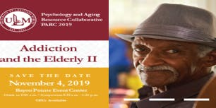 Addiction & the Elderly II