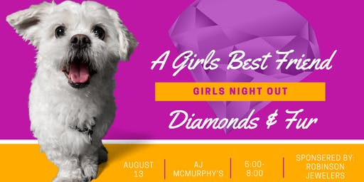 Diamonds and Fur are a Girl's Best Friend Summer Networking Social @ AJ McMurphy's 8.13.19