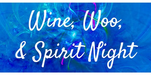 Wine, Woo, & Spirit Night 2019