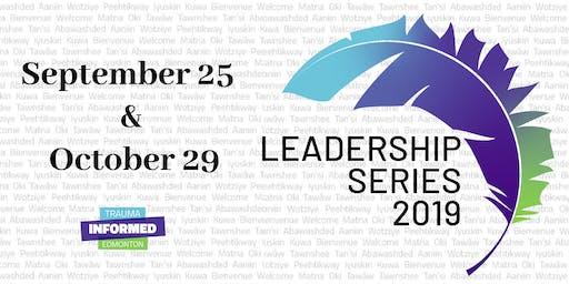 Trauma-Informed Leadership Series 2019