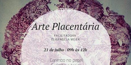 Arte Placentária ingressos