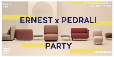 ERNEST X PEDRALI PARTY