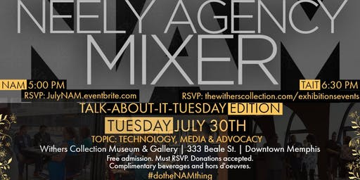 Neely Agency Mixer (NAM): Networking for a Cause and Talk About it Tuesday (TAIT) Community Forum