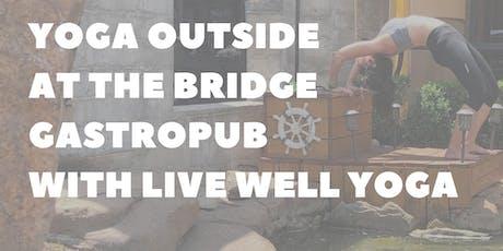 Outdoor Yoga @ The Bridge Gastropub tickets