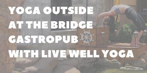 Outdoor Yoga @ The Bridge Gastropub