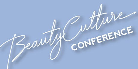 Beauty Culture Conference  tickets