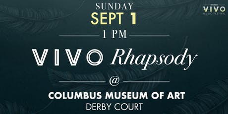 VIVO Rhapsody tickets