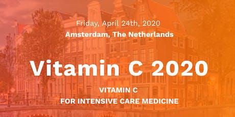 Vitamin C 2020 - Vitamin C for Intensive Care Medicine tickets
