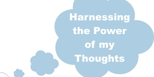 Harnessing the power of my thoughts