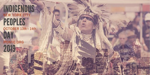 Indigenous Peoples Day NYC 2019