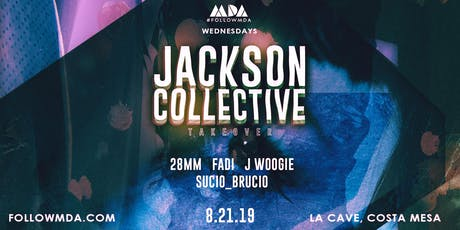 MDA Wednesdays Jackson Collective Takeover tickets
