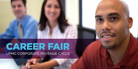 UPMC Corporate Revenue Cycle Career Fair tickets