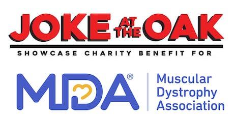 Joke at the Oak Comedy Showcase to Benefit MDA tickets