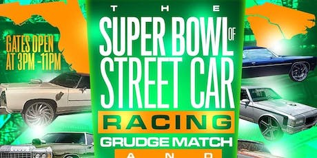 Florida Vs Carolinas Super Bowl Of Street Racing Head To Head Grudge Matches Fastest Donks In the World!! tickets