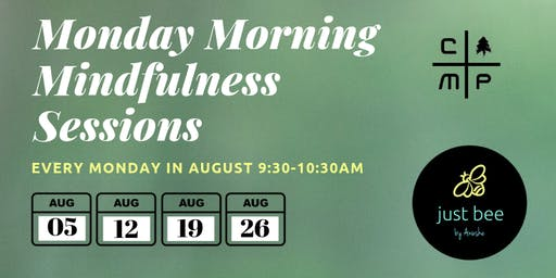 Monday Morning Mindfulness Session #1 at The Camp (August 5th)